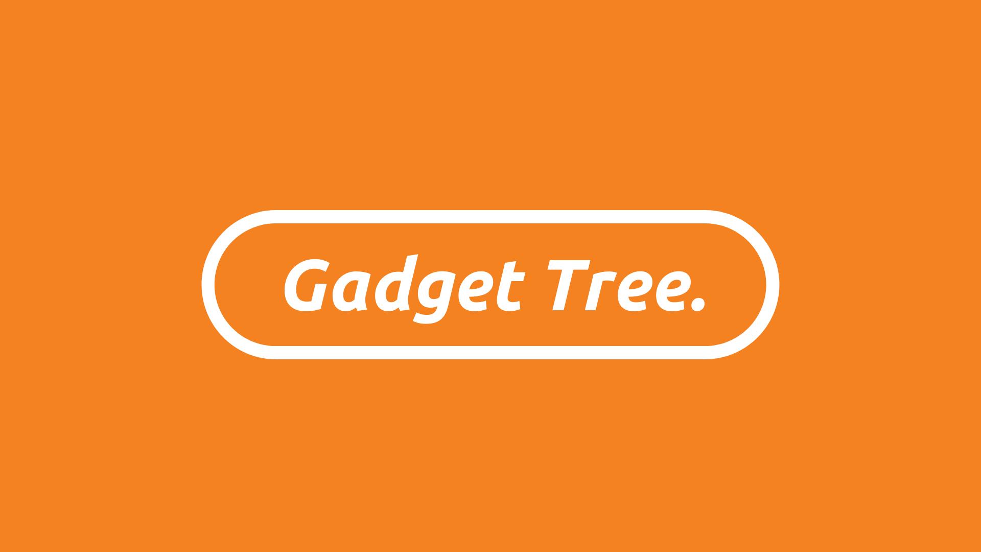 Gadget Tree